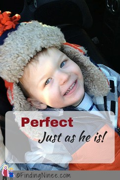 My son is perfect as he is. Developmental Delays and All. Finding Ninee