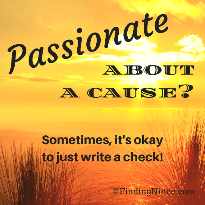 Passionate about a cause? Sometimes it