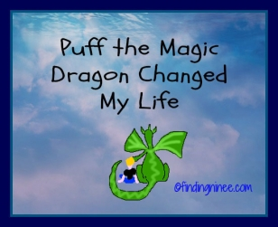 Puff the magic dragon changed my life at summer camp in the 80
