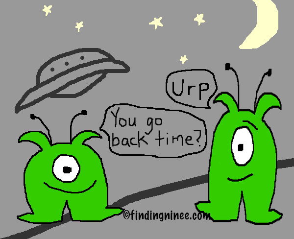 Aliens ask if you want to go back in time