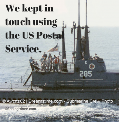 We kept in touch using the US Postal service