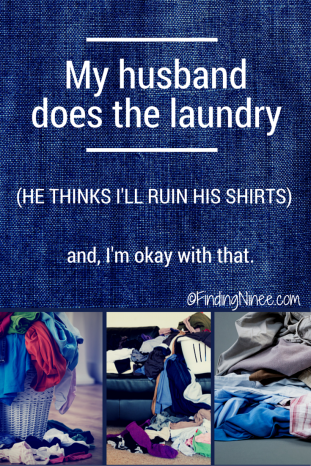 My Husband Does the Laundry. He Thinks I