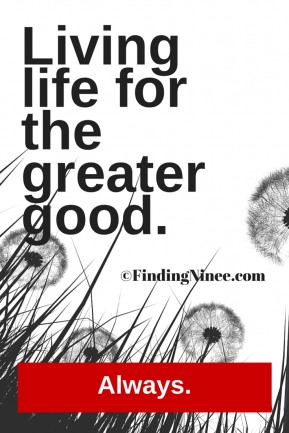 Living life for the greater good - Finding Ninee