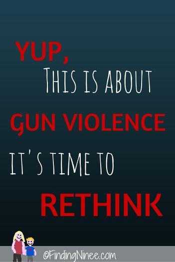 time to rethink gun violence - findingninee.com