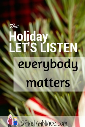 This holiday everybody matters - findingninee.com